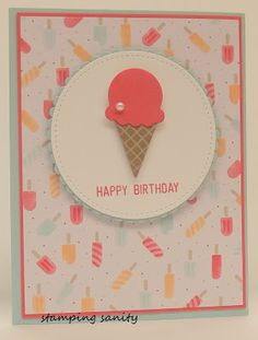 Today I have a CAS card with the Cool Treats stamp sets and the Tasty Treats Specialty DSP. I love the color combo in the DSP which i. Bday Cards, Kids Birthday Cards, Handmade Birthday Cards, Greeting Cards Handmade, Cricut Cards, Stamping Up Cards, Card Sketches, Stamp Sets, Paper Cards