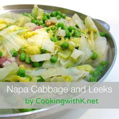 Cooking with K - Southern Kitchen Happenings: Napa Cabbage and Leeks