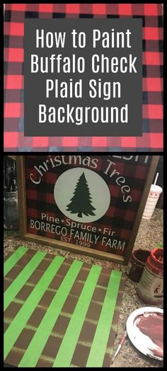 Check Out How to Easily Paint a Buffalo Check Plaid Background Learn to paint buffalo check plaid. This 3 color plaid makes such a great sign background! via to paint buffalo check plaid. This 3 color plaid makes such a great sign background! Upcycled Crafts, Plaid Christmas, Rustic Christmas, Buffalo Check Christmas Decor, Christmas Pallet Signs, Christmas Projects, Holiday Crafts, Christmas Ideas, Holiday Decor