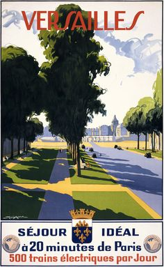 Versailles. 20 minutes from Paris. 500 electric trains per day. Vintage French travel poster for the French State Railways. Illustrated by René Aubert, circa 1940.