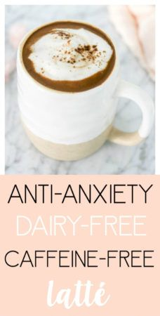 Anti-Anxiety, Caffeine-Free Latté - ~ Whole Foods Recipes & Information - Kaffee Free Starbucks Drink, Latte, Eggs Low Carb, Coconut Oil Weight Loss, Caffeine Free Tea, Morning Drinks, Eating For Weightloss, Fall Drinks, Healthy Food Delivery