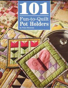 101 Fun to Quilt Pot Holders - Josefa Rodrigues - Picasa Web Albums...