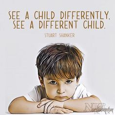 "‪The child is not the problem, the problem is the problem. ""See a child differently, you see a different child."" - Stuart Shanker (The MEHRIT Centre) ‬ ‪ ‬ # Child Development Psychology, Early Childhood Quotes, Nonviolent Communication, Doctor For Kids, Psychology Quotes, Social Thinking, Quote Posters, Parenting Advice, My Children"