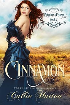 Prisoners of Love: Cinnamon by Callie Hutton https://www.amazon.com/dp/B01MQ0LWOV/ref=cm_sw_r_pi_dp_x_G2kiybG279KV4
