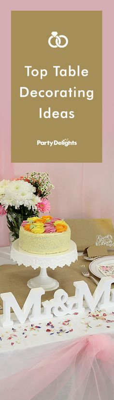 Planning your wedding? Get inspiration for your wedding table decorations with our top table decorating ideas. Find lots of ways to make the top table special for the bride and groom!