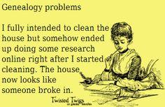 Genealogy...I think you just described my grandma!