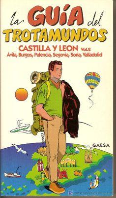 En venda a todocoleccion. CASTILLA Y LEON VOL.2. LA GUIA DEL TROTAMUNDOS. 456 PAG.