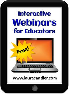 Laura Candler's Free Webinars - Nine recorded webinars for educators on a variety of topics, and information about how to sign up for the next live webinar. Topics include reading workshop, daily problem solving, mastering math facts, literature circles, and more!