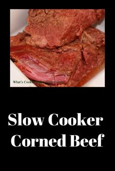 Slow cooker corned beef is the most tender and juicy in my experience. Made with a stout beer is a bonus. This is fork tender, juicy and the best I ever made.