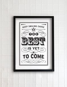 the best is yet to come from etsy $35.00