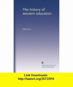 The history of western education William Boyd ,   ,  , ASIN: B00416B9F4 , tutorials , pdf , ebook , torrent , downloads , rapidshare , filesonic , hotfile , megaupload , fileserve