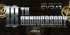 Enter for a chance to WIN great prizes from @TEAMEVGA and our partners for the #EVGA18 Anniversary Like and Win Event!