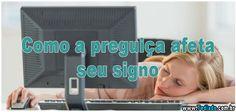 Como a preguiça afeta seu signo >> http://www.tediado.com.br/12/como-a-preguica-afeta-seu-signo/