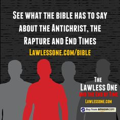 Bible References from The Lawless One and the End of Time-Can it really end this way? The End, End Of The World, Bible Verses, Times, Sayings, Books, Libros, Lyrics, Book