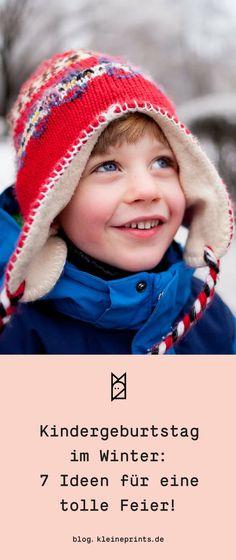 Kindergeburtstag im Winter: 7 Ideen für eine tolle Party! #kindergeburtstag #party #winter