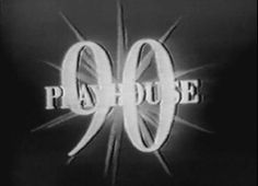 Playhouse 90 TV Series - USA (1956 - 1961) *Note: A few of these are contained on the Criterion Collection's Golden Age of Television which has the original kinescope broadcasts of: Marty, Patterns, No Time for Sergeants, A Wind from the South, Requiem for a Heavyweight, Bang the Drum Slowly, The Comedian, and Days of Wine and Roses