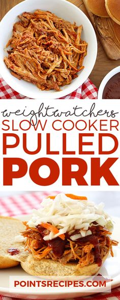 Slow Cooker Pulled Pork (Weight Watchers SmartPoints)