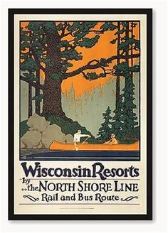 Framed Posters - Oscar Rabe Hanson, Wisconsin Resorts by The North Shore Line - Numbered Limited Edition - custom framed