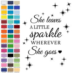 Hey, I found this really awesome Etsy listing at https://www.etsy.com/listing/236369042/she-leaves-a-little-sparkle-everywhere
