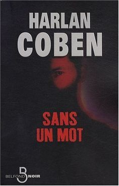 Sans un mot de Harlan Coben, http://www.amazon.fr/dp/2714442986/ref=cm_sw_r_pi_dp_ZBHfrb0HER22T