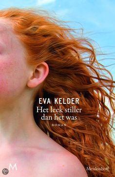 Wat een prachtig debuut van Eva Kelder: Het leek stiller dan het was.
