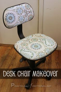 DIY desk chair makeover in 8 simple steps --- Practically Functional