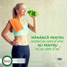 Mănâncă pentru corpul  pe care îl vrei, nu pentru cel pe care îl ai.  #ActiveazaStareaDeBine #ProvocareaActivia  www.activia.ro/ProvocareaActivia/blog