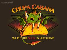ChupaCabana for $12