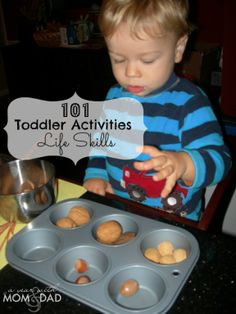 101 Toddler Activities ~ Life Skills by a yearwithmomanddad: Some of the best ways to keep your young child busy is simply by having them do activities that teach them basic life skills. At this age, they will see it as a big game. So it's fun for them, and they are learning! #Kids #Toddlers #Life_Skills #Play