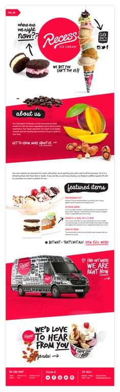 I love this website design. It is so young and exciting. It makes me want ice cream right now! The diagonal lines of the red backgrounds create movement and excitement, plus the handwritten font choice gives a playful happy mood. Very well done.