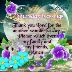 Watch over my family and my friends, amen thursday quotes thursday images thursday wishes greetings for thursday Thursday Images, Good Thursday, Thursday Quotes, Thursday Morning, Heart Pictures, Pictures Images, Watch Over Me, Uplifting Thoughts, Celebrate Good Times