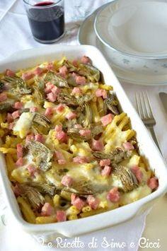 Pasta al forno con carciofi e prosciutto cotto | Le Ricette di Simo e Cicci