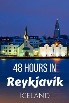 Things to do in Reykjavik, Iceland More