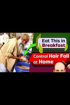 Eat This In Breakfast | Control Hair Fall At Home | Sadhguru The Shivayogi Help Losing Weight, Lose Weight, Weight Loss, Stop Hair Loss, Prevent Hair Loss, Eating For Weightloss, Fall Hair, Health And Nutrition, Health Benefits
