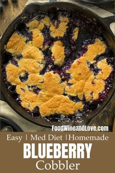 Easy Homemade Blueberry Cobbler - Food Wine and Love Cake Mix Recipes, Best Dessert Recipes, Fall Recipes, Wine Recipes, Yummy Recipes, Simple Recipes, Desert Recipes, Diabetic Recipes, Desserts For A Crowd