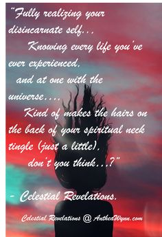 "From the #peace and #grace of the weekend to the #reality of #life on a Monday.., but like every #soul knows - just like #reincarnating the #weekend will come back around...""  - Celestial Revelations. Books By Spirit @ http://antheawynn.com/"