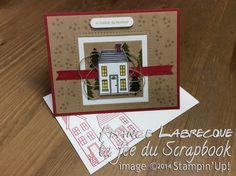 "Jeux d'étampes ""Comme chez nous / Holiday Home"" et Framelits ""Collection Carrés / Squares"" ... www.lafeeduscrapbook.com Stampin Up, Scrapbook Images, Christmas Cards, Artisan, Creations, Games, Houses, Holiday, Catalogue"