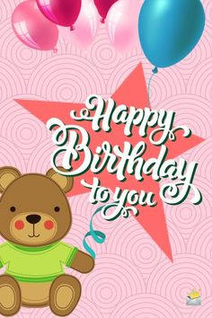150 Original Birthday Messages for Friends and Loved Ones Happy Birthday to you. Cute Birthday Messages, Cute Birthday Wishes, Birthday Qoutes, Birthday Message For Friend, Birthday Wishes For Girlfriend, Friend Birthday, Birthday Ideas, Happy Birthday Bear, Happy Birthday Cards
