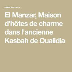 El Manzar, Maison d'hôtes de charme dans l'ancienne Kasbah de Oualidia