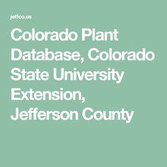 Colorado Plant Database, Colorado State University Extension, Jefferson County