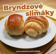 Slimáky s bryndzovou plnkou (video) Hamburger, Pizza, Bread, Baking, Tv, Food, Meal, Patisserie, Brot