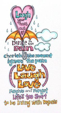 Art - Words - Inspiration - Live Laugh Love Arte - Parole - Ispirazione - Vivi - Ridi - Ama