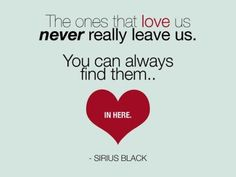 The ones that love us never really leave us. Have this on a chalkboard with pictures of your lost loved ones all around for display at your wedding.