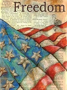 flag freedom mixed media art for sale. Altered Books, Altered Art, Art Journal Pages, Art Journaling, Foto Transfer, Usa Tumblr, Retro Poster, I Love America, Let Freedom Ring