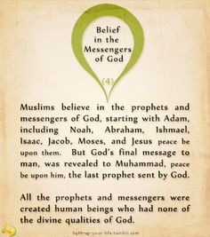 Islam - The Six Pillars of Faith - Belief in the Messengers of God