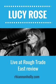 """Latest blog: my review of Lucy Rose at Rough Trade East (inc set list and gallery) - """"a memorable performance that proved the doubters wrong""""  #LucyRose #RoughTradeEast #NewMusic #LiveReview #GigReview #SoundandFiction"""