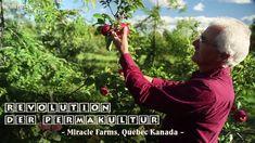Revolution der Permakultur - Miracle Farms, Quebec Kanada | deutsch