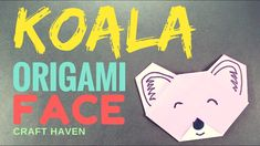 Koala Origami Face - Easy Origami Tutorials for Beginners - Fun & Easy P...