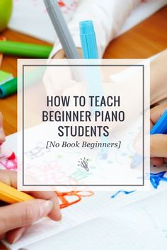 How to Teach Beginner Piano Students [No Book Beginners] https://timtopham.com/teach-piano-beginners-lesson-plans/?utm_campaign=coschedule&utm_source=pinterest&utm_medium=timtopham.com&utm_content=How%20to%20Teach%20Beginner%20Piano%20Students%20%5BNo%20Book%20Beginners%5D
