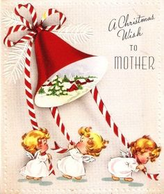 A Christmas wish to mother. #angels #bells #vintage #Christmas #cards